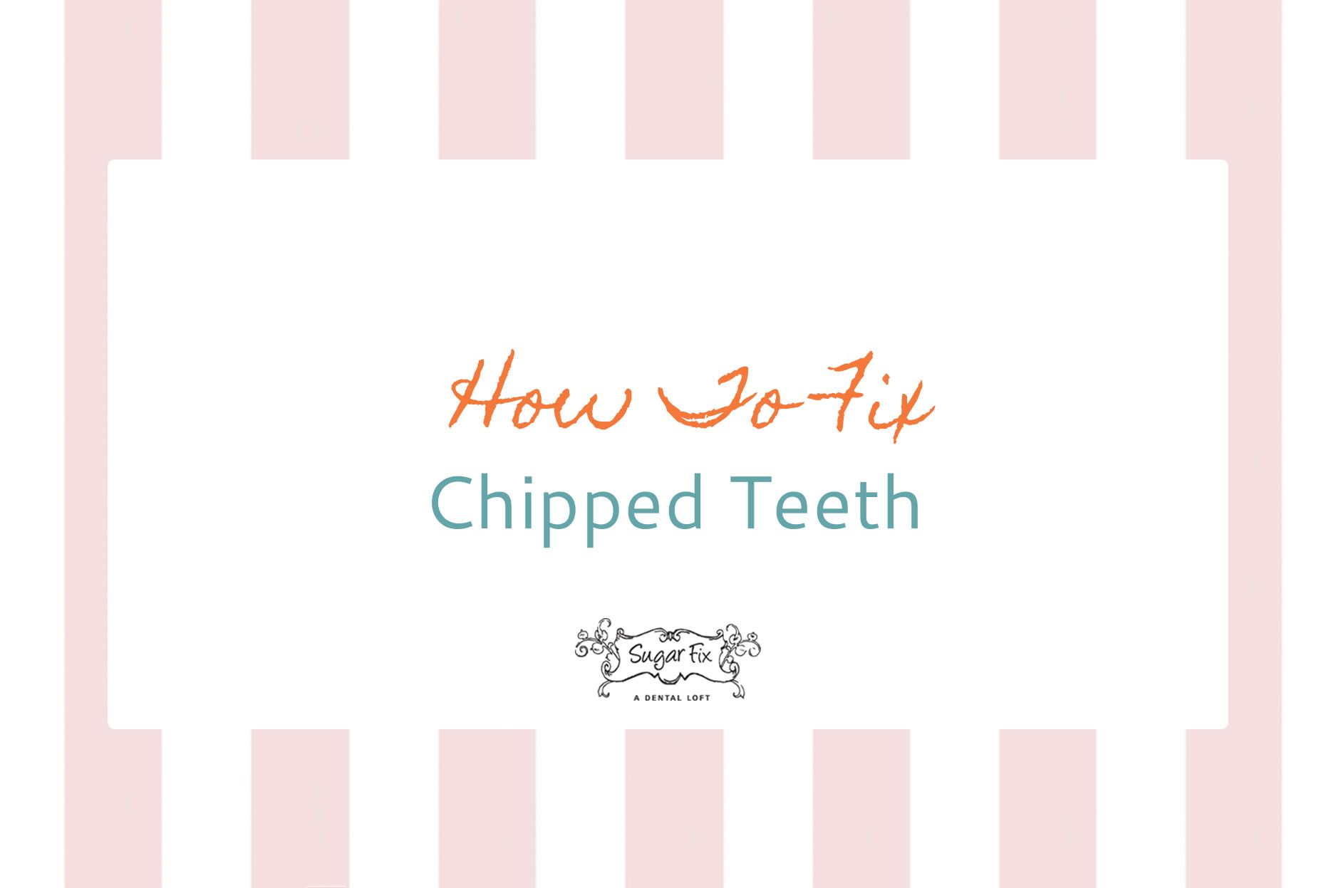 how to fix a sharp broken tooth at home