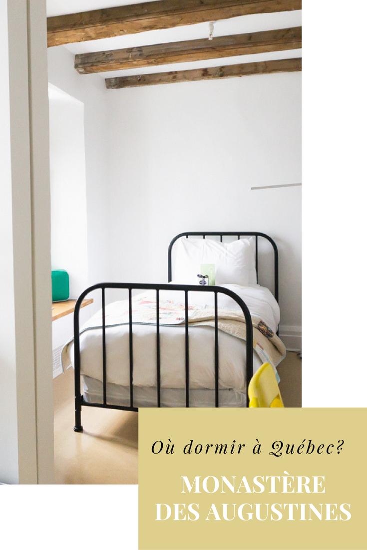Le Monastere Des Augustines Joyaux Historique Ou Dormir A Quebec Monastere Quebec Hebergement Insolite