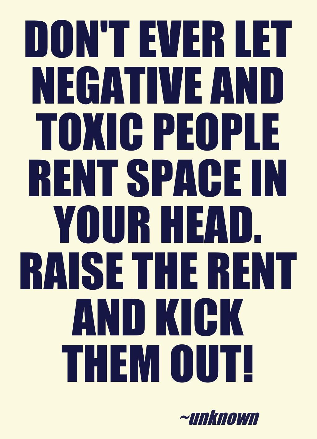 Stay Away From Negative And Toxic People Favorite Poster Quotes