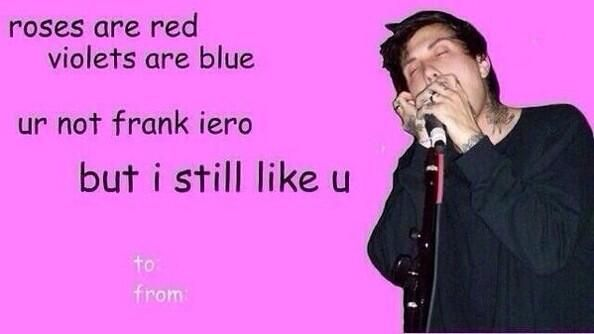 Happy Valentine S Day My Chemical Romance Valentines Memes Band Pictures