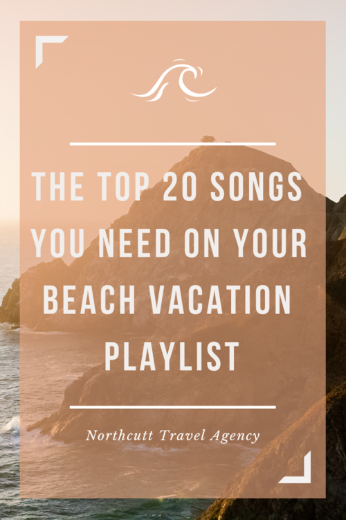 The Top 20 Songs You Need On Your Beach Vacation Playlist