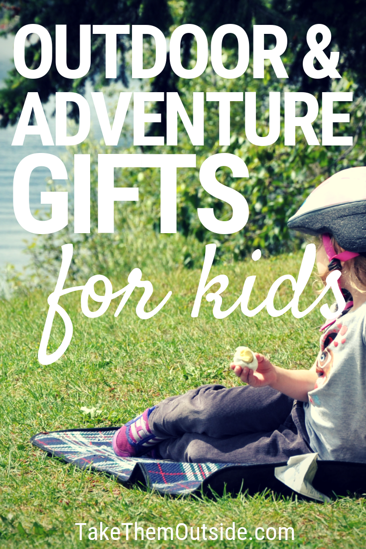 The Best List Of Outdoor Gifts For Kids