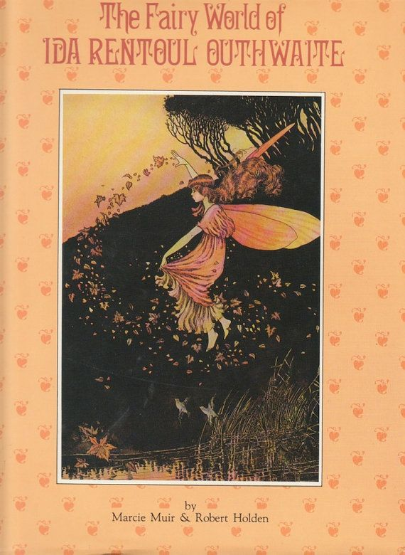An original book by Ida Rentoul Outhwaite http://www.etsy.com/listing/173983577/the-fairy-world-of-ida-rentoul-outhwaite?utm_source=google&utm_medium=product_listing_promoted&utm_campaign=vintage_mid&gclid=CNv4jZ7l_LsCFaE9Qgod0D0ANA