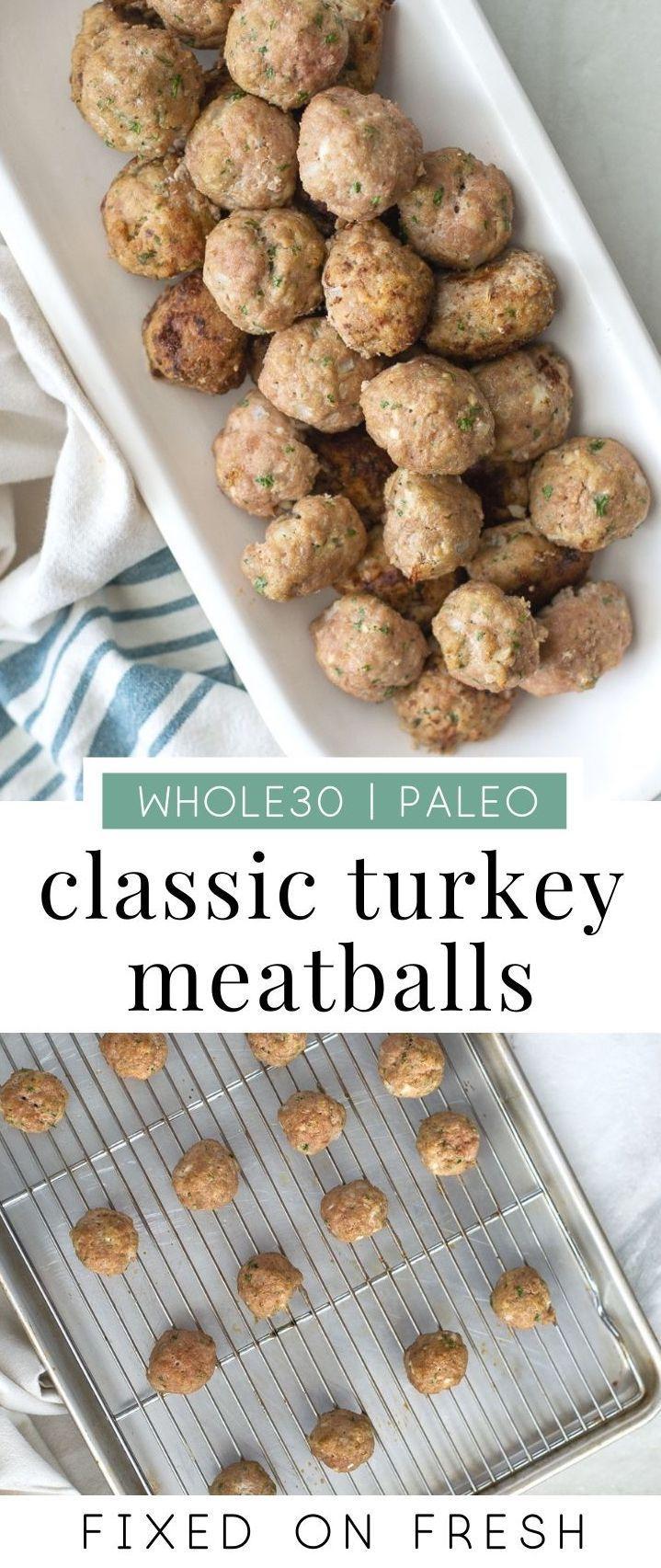 Whole30 Turkey Meatballs - FIXED on FRESH
