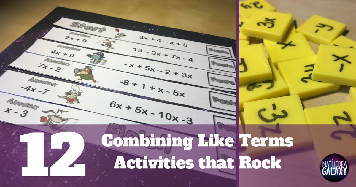 12 Combining Like Terms Activities That Rock Combining