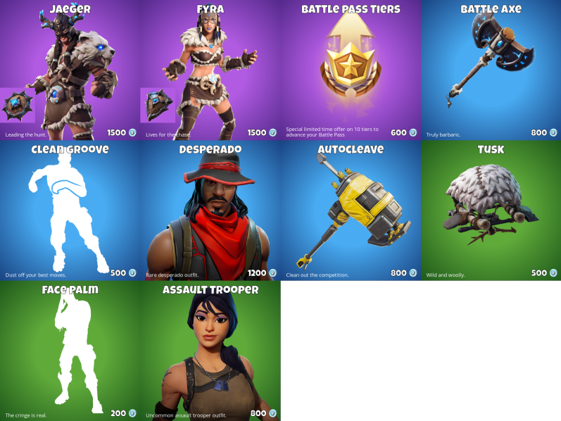 Fortnite Item Shop 18th January  New Jaeger and Fyra Skins Battle Axe Pickaxe and Tusk Glider  Here are all of the Daily items including skins and cosmetics for the Fortnite Item Shop for the 18th January 2019. The Item shop features the brand new Jaeger and Fyra skins along with the Battle Axe Pickaxe and Tusk Glider.  The Fortnite Item Shop updates every day to display new Fortnite skins emotes gliders pickaxes Back Blings and Wraps. Yesterdays item shop featured the Fate and Verge skins as well as the Split Wing and Diverge Gliders.  Here are all of the cosmetics available in the shop today:  Fortnite Item Shop 18th January Jaeger and Fyra Fortnite Skins  The item shop today features the recently leaked Jaeger and Fyra skins and the Battle Axe Pickaxe and Tusk Glider.  FEATURED ITEMS  JaegerSkin (Epic)  1500 V-Bucks  Battle AxePickaxe(Rare)  800 V-Bucks  FyraSkin (Epic)  1500 V-Bucks  TuskGlider(Uncommon)  500 V-Bucks  DAILY ITEMS  Clean GrooveEmote (Rare)  500 V-Bucks  Battle Pass Tiers (Epic)  600 V-Bucks  DesperadoSkin(Rare)  1200 V-Bucks  Assault TrooperSkin (Uncommon)  800 V-Bucks  Face PalmEmote (Uncommon)  200 V-Bucks  AutocleavePickaxe (Rare)  800 V-Bucks  Here are the cosmetics that were available in the Fortnite Item shop yesterday (17th January):  Fortnite Item Shop 17th January  The post Fortnite Item Shop 18th January  New Jaeger and Fyra Skins Battle Axe Pickaxe and Tusk Glider appeared first on Fortnite Insider.