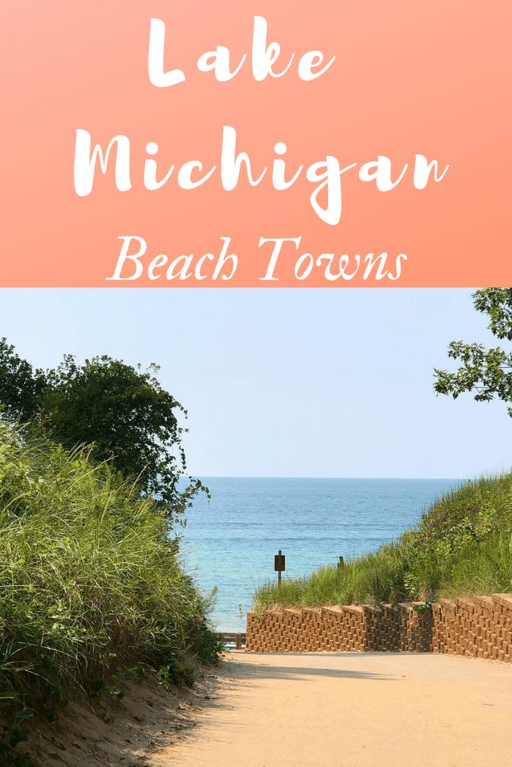 Lake Michigan Exploring Beach Towns On