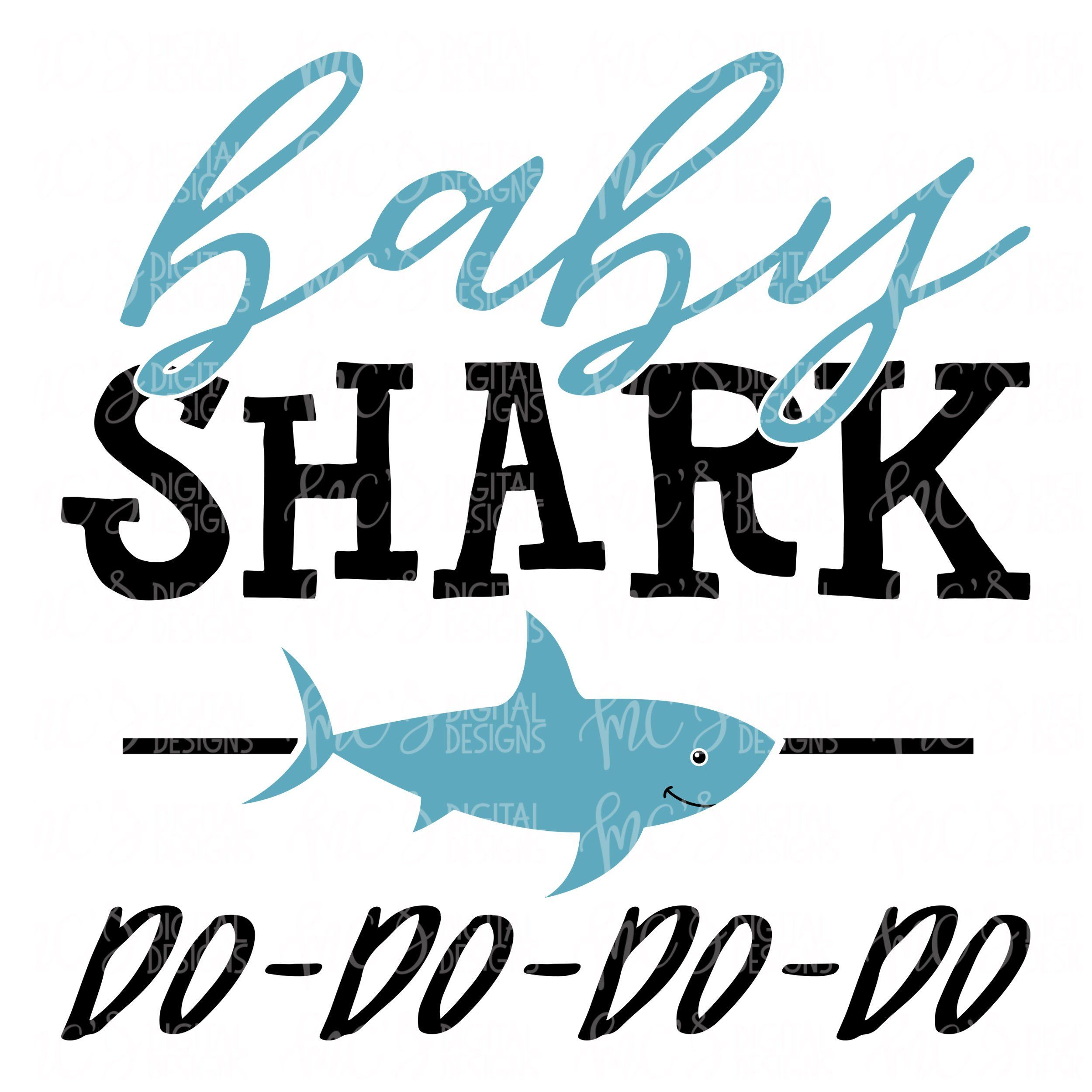 DIGITAL DOWNLOAD; Baby Shark do do do, shark svg, little