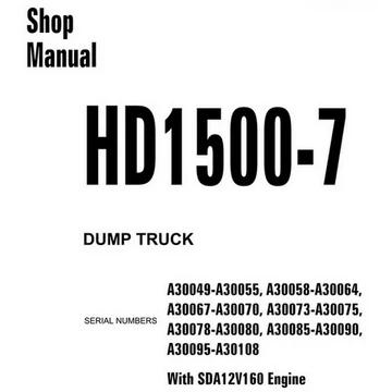 Komatsu HD1500-7 Dump Truck Shop Manual (A30049 and up
