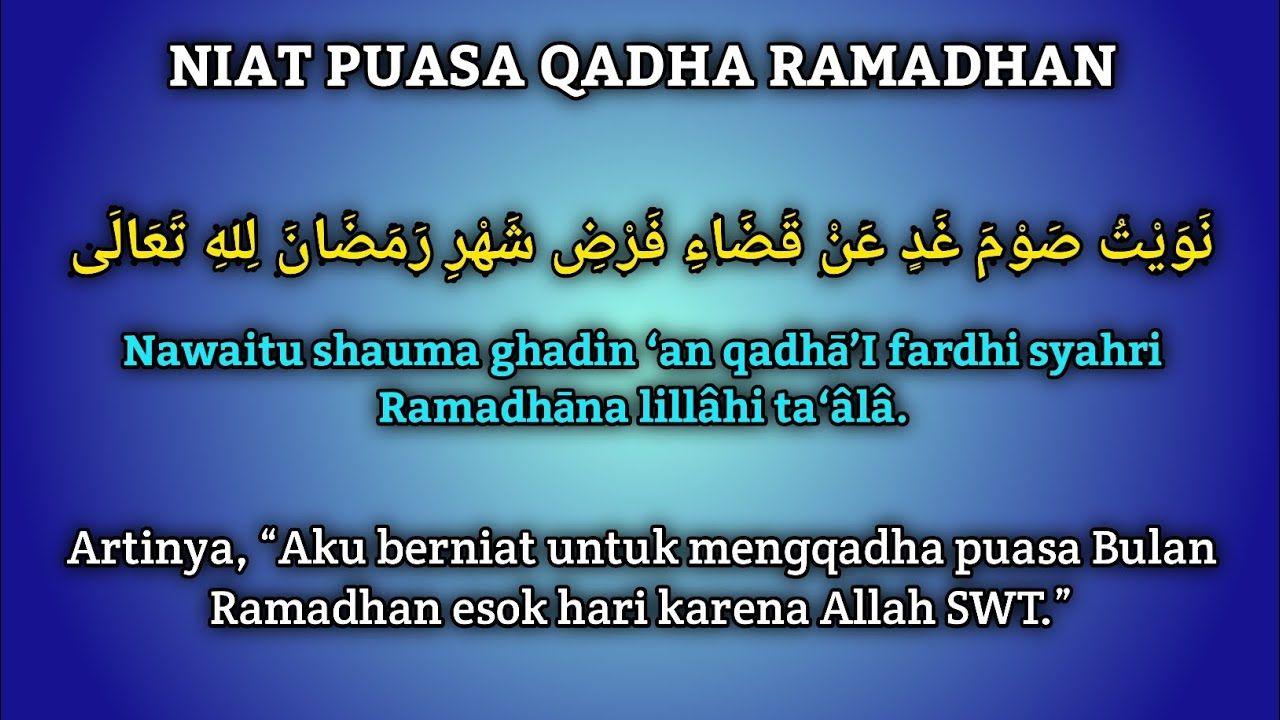 Niat Puasa Ganti Bulan Ramadhan