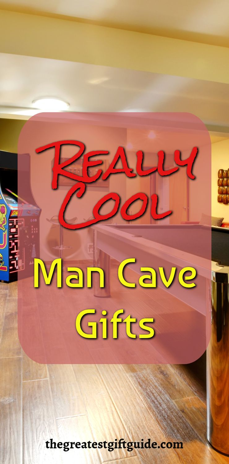 Awesome Man Cave Gift Ideas For Your Husband Perfect Additions To The In