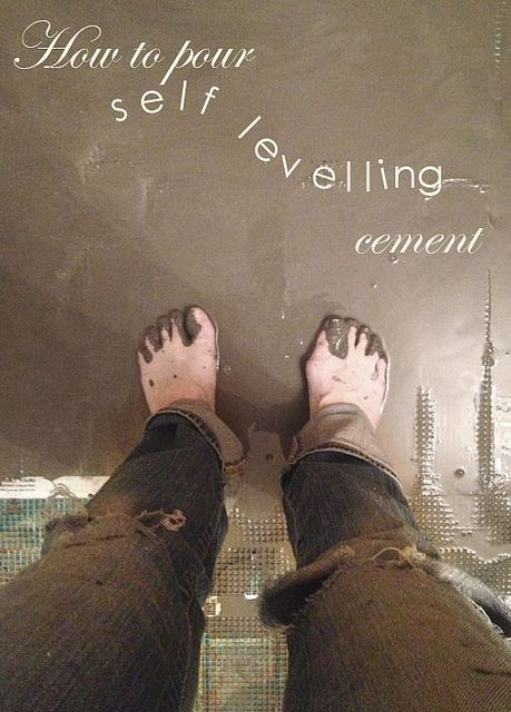 How to Pour Self Levelling Cement | House Stuffs and Things