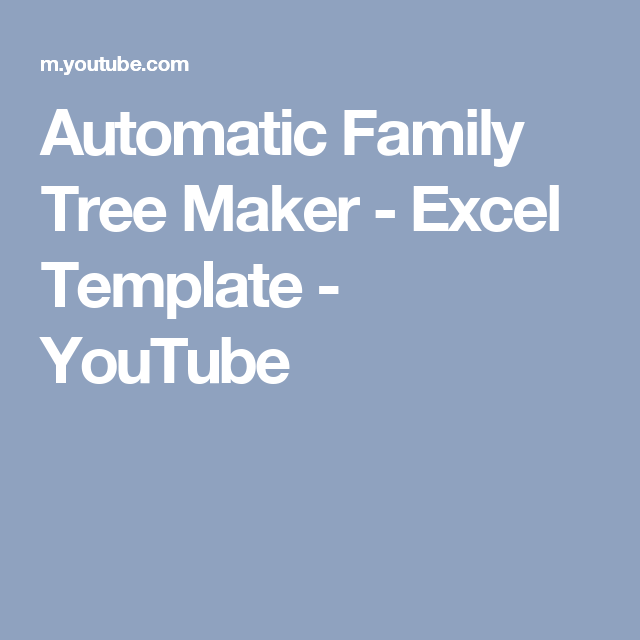Automatic Family Tree Maker Excel Template Youtube Excel
