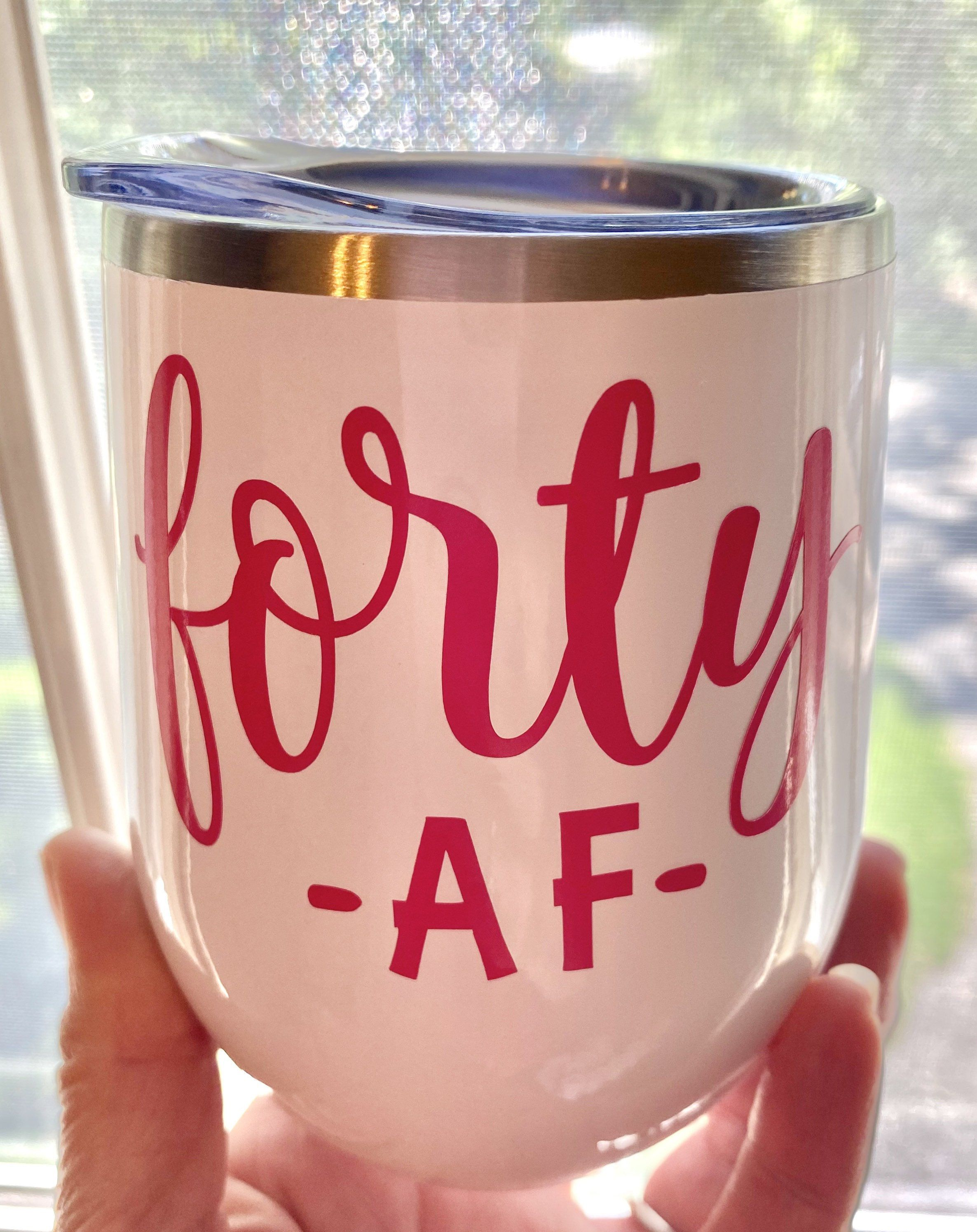 Forty Af Wine Tumbler 40th Birthday Gift 40 And Fabulous Wine Tumbler 40th Birthday Wine Glass 40th Birthday Forty And Fabulous In 2020 Birthday Wine Glass 40th Birthday Wine 40th Birthday Wine Glass
