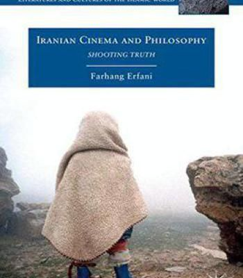 Iranian Cinema And Philosophy Pdf Cinema Islamic World Literature