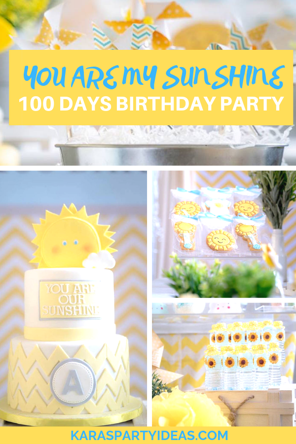 You Are My Sunshine 100 Days Party Kara S Party Ideas Sunshine Birthday 1st Birthday Girls Sunshine Birthday Cakes
