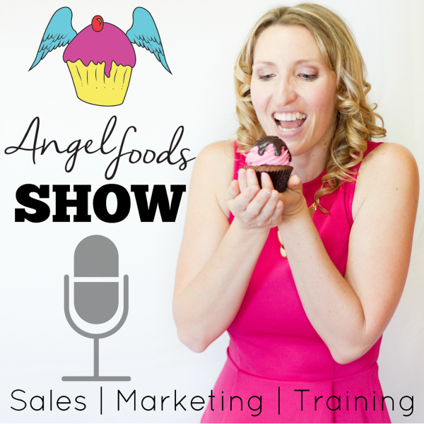 Angel Foods Show (Podcast): ales + Marketing + Training = Growing Sweet Business (includes 'recipe for your business success'   http://angelfoods.net/category/podcast/