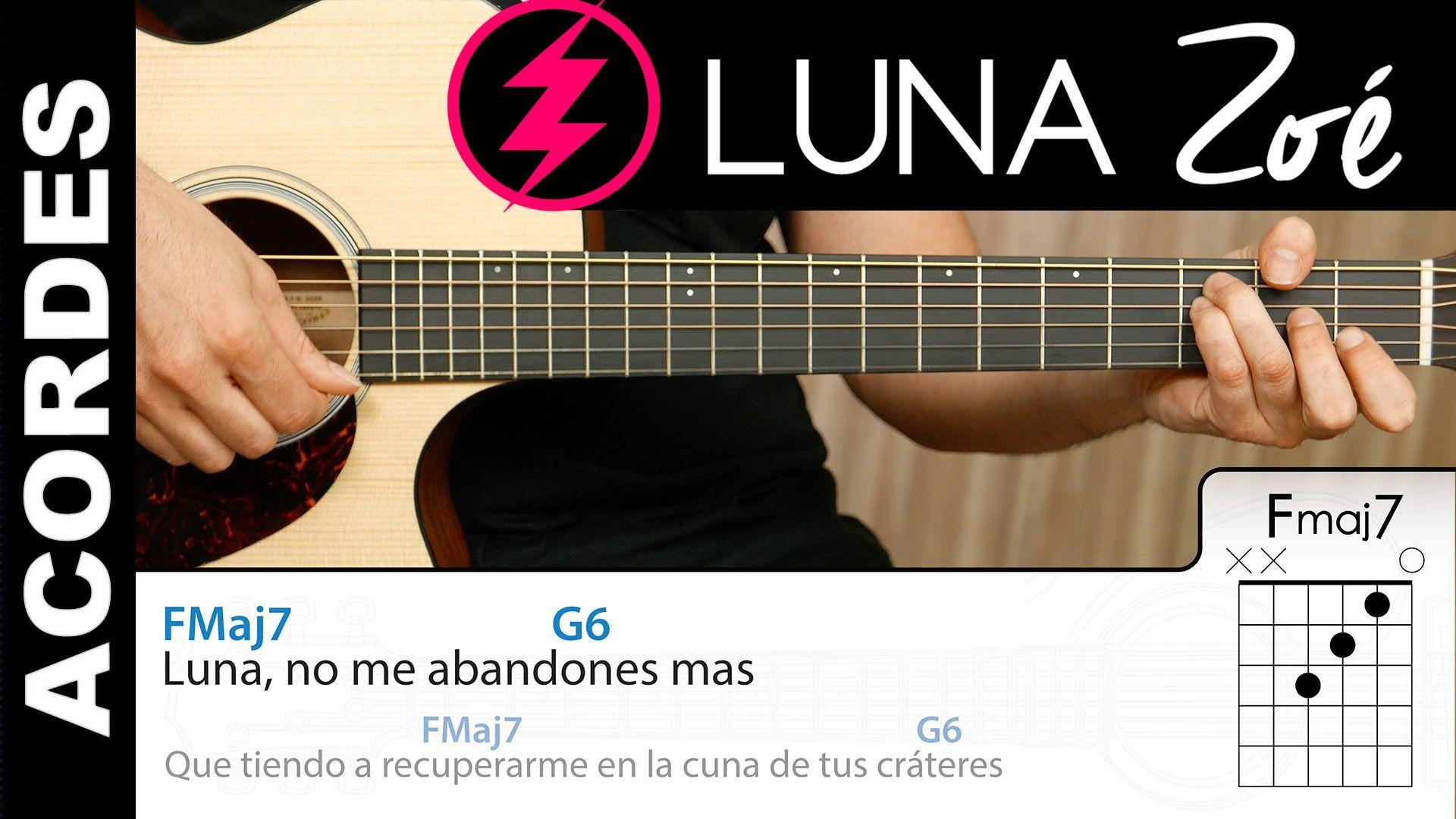 Luna De Zoé Guitarra Acordes Y Letra Tutorial Demo Acordes Acorde E Guitarras Letras