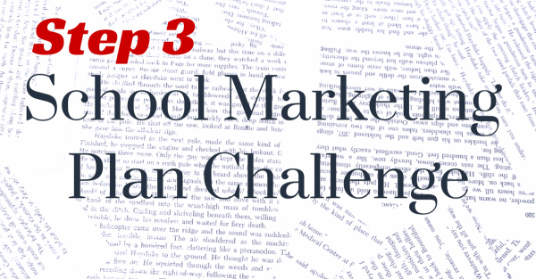 Step  Building An Outline  School Marketing Plan Challenge  School