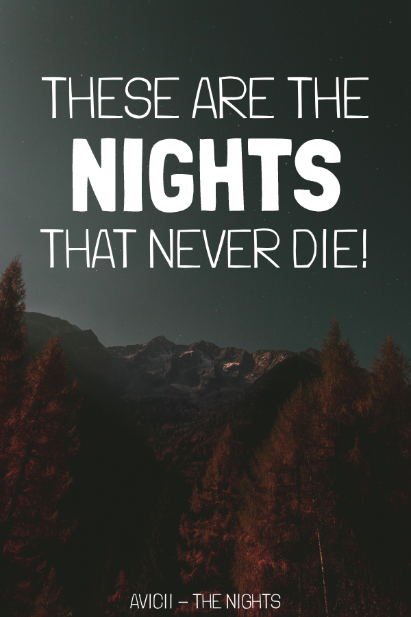 Photo of Avicii The Nights Quote