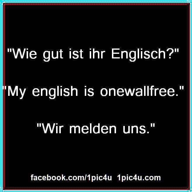 Wie Gut Ist Ihr Englisch 1pic4ucom Coole Spruche Witzige Spruche Witzige Zitate