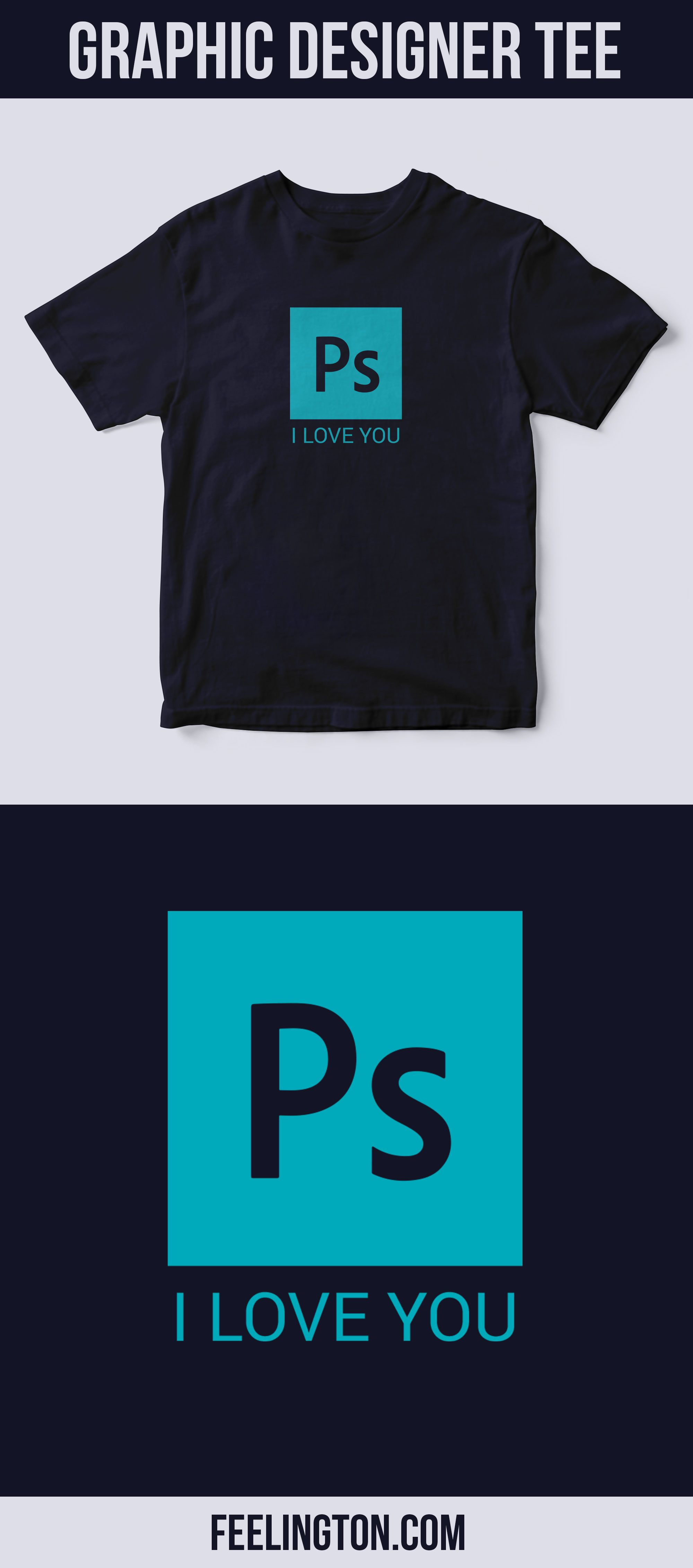 I Love Photoshop Quirky Tees Pinterest Shirts T Shirt And Tees