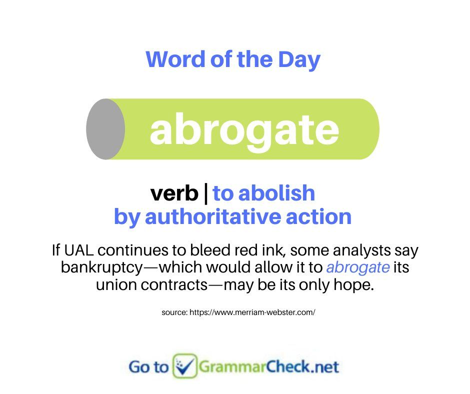 What Does Abrogate Mean Amwriting Writing Writingcommunity Vocabularypic Twitter Com Wpoigawodd Word Of The Day Words English Words