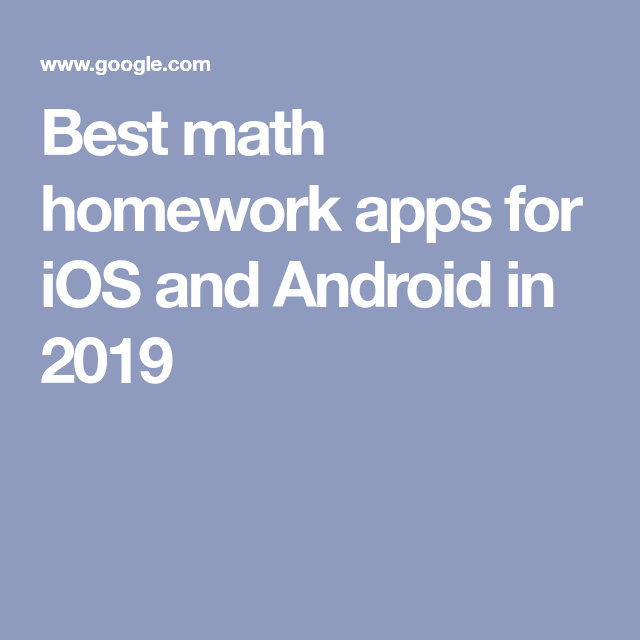 Best math homework apps for iOS and Android in 2019 | Math ...
