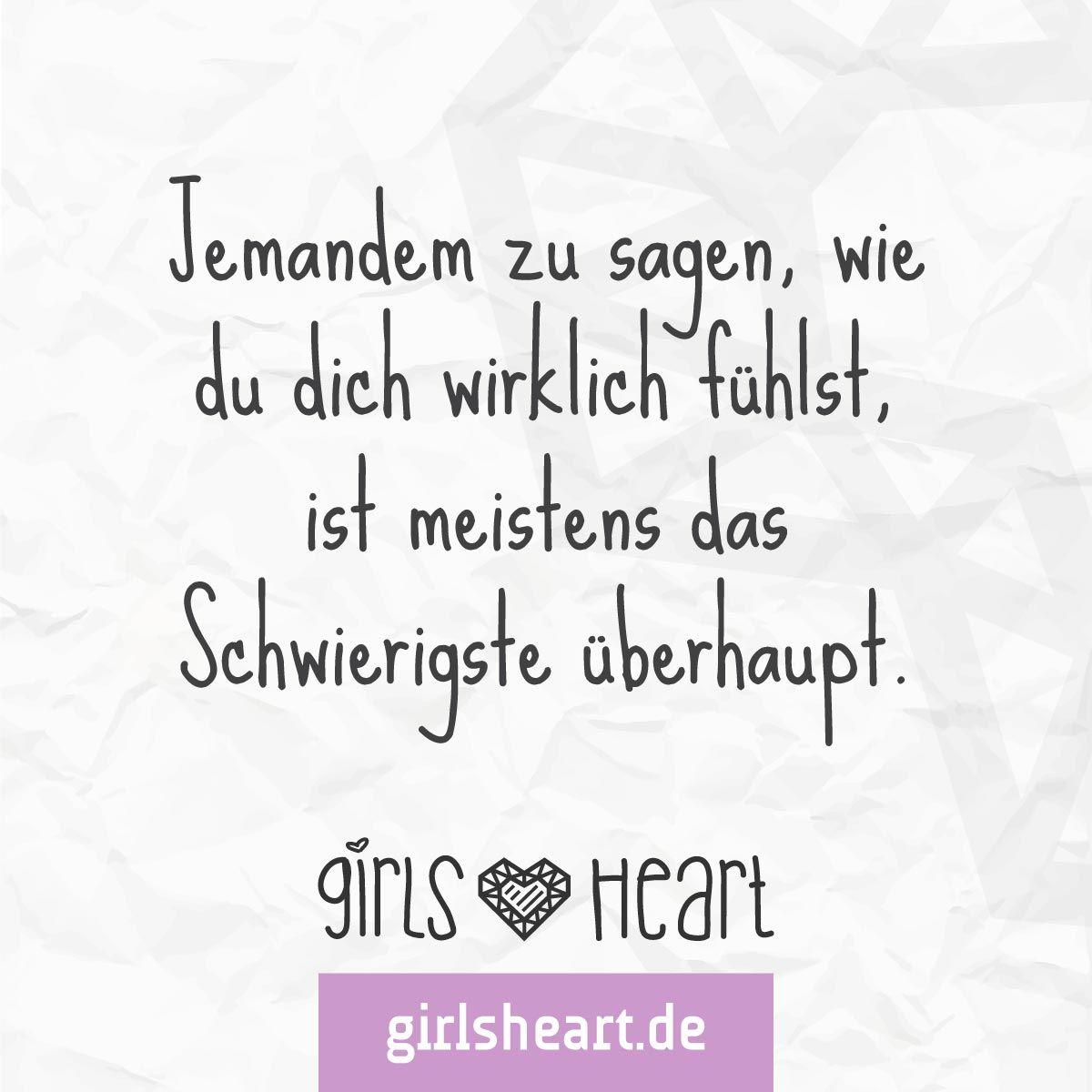 mehr sprüche auf: www.girlsheart.de #gefühle #reden #gespräch