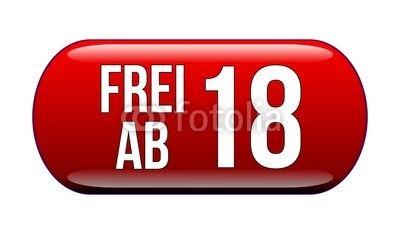 FREI AB 18 - Button, hochauflösende Grafik als Hinweis für den Jugendschutz, Adult 18+ Fotolia