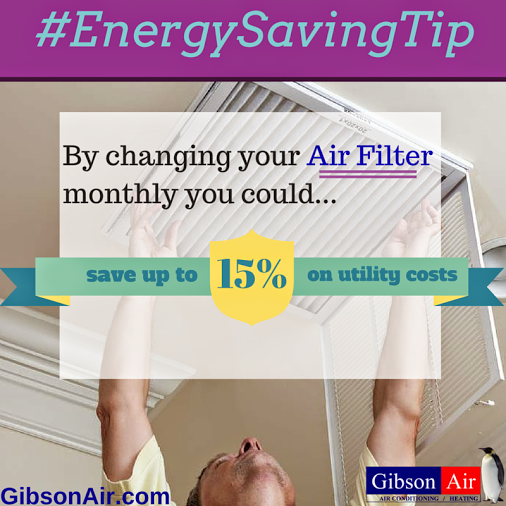 Change your Air Filter once a month to save up to 15 on
