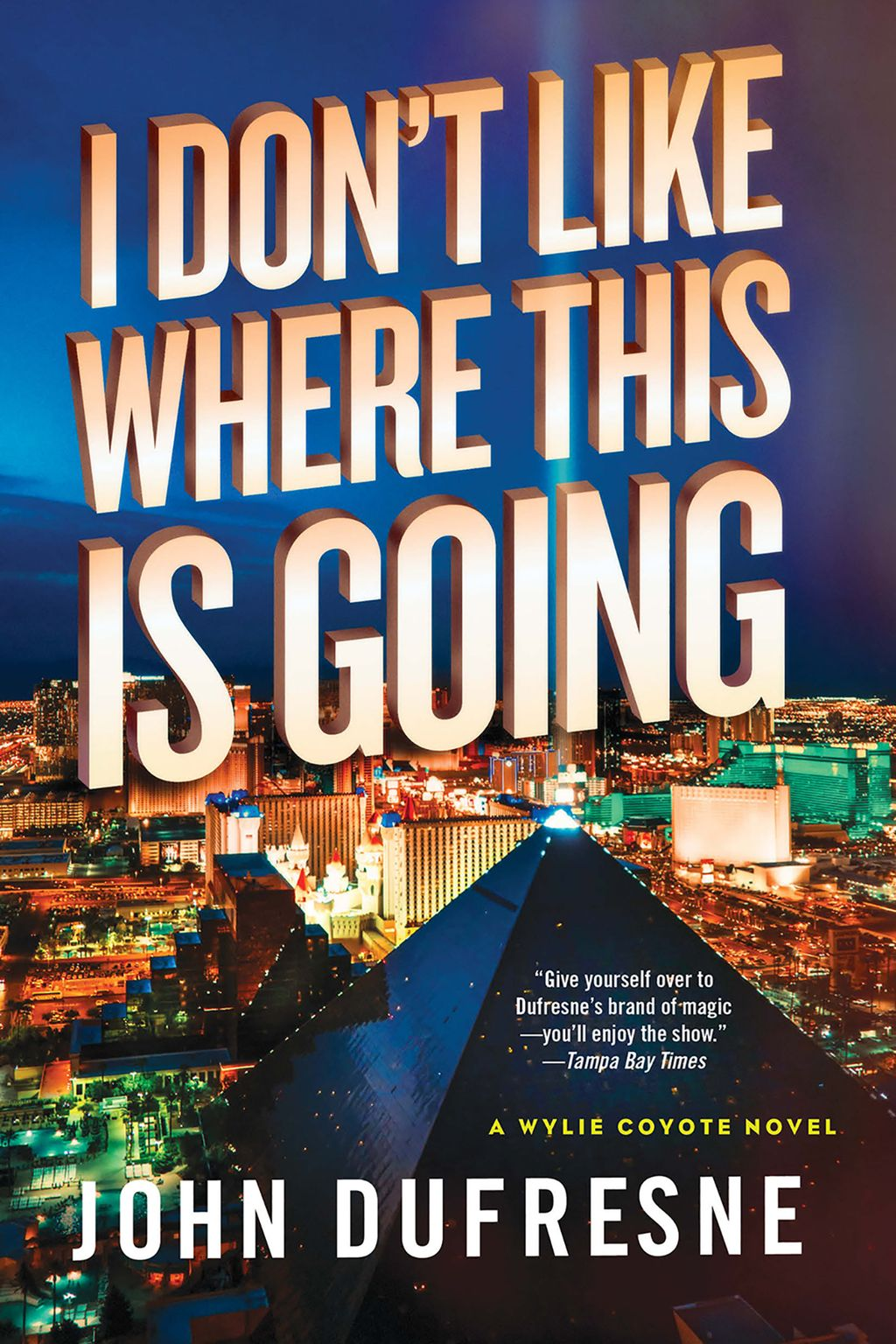I Don T Like Where This Is Going A Wylie Coyote Novel Ebook Novels Wylie Coyote Books