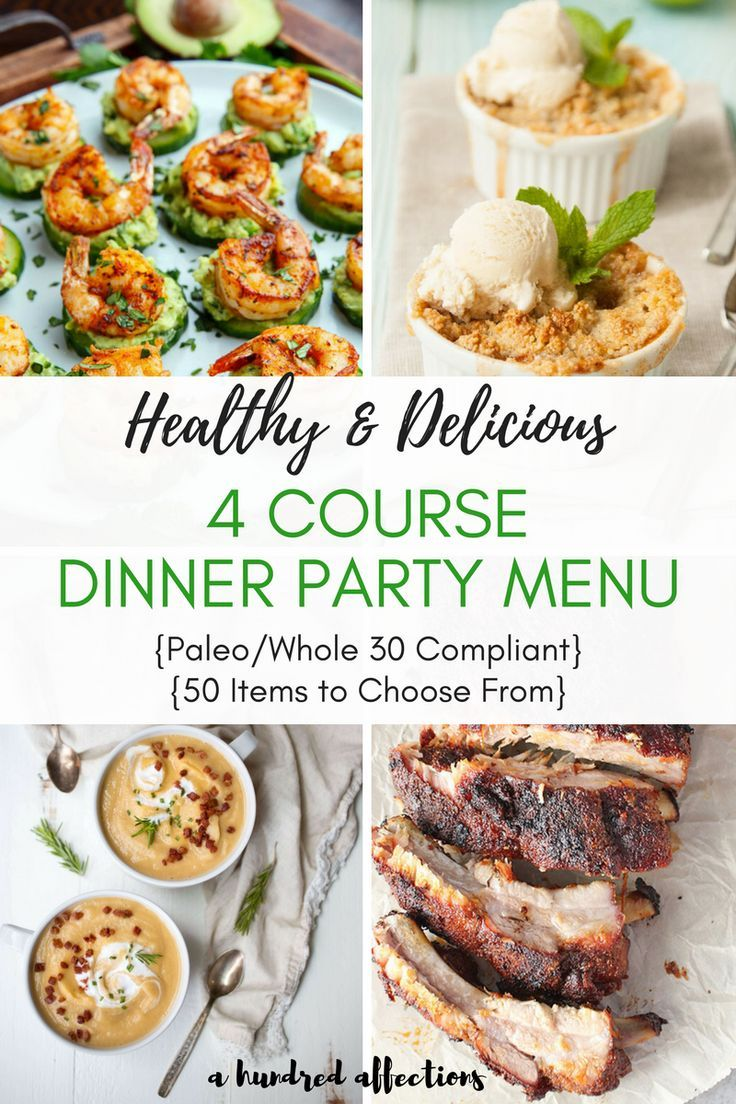 Ordinary Ideas For Main Course Dinner Party Part - 14: Healthy U0026 Delicious 4 Course Dinner Party Menu {Paleo/Whole 30 Compliant |  Menu Items, Menu And Dinners