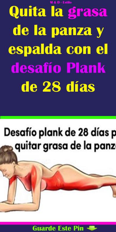 Quita La Grasa De La Panza Y Espalda Con El Desafío Plank De 28 Días Grasa Panza Ejercicios Para Abdomen Ejercicios Para La Panza Ejercicios Para La Barriga