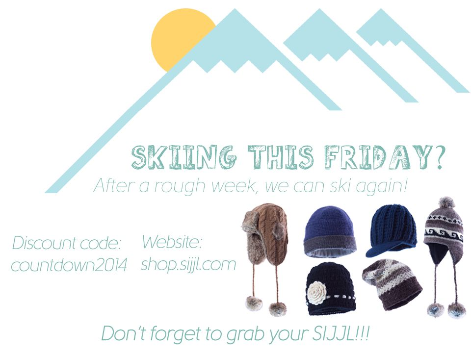 "After a rough start of the week, mountain faces are gaining back their glow! Grab your skis and poles, hats and gloves! We can ski again!   Our holiday offer is still running in our website shop.sijjl.com and you can use the discount code ""countdown2014"" Like us on facebook.com/SijjlHats"