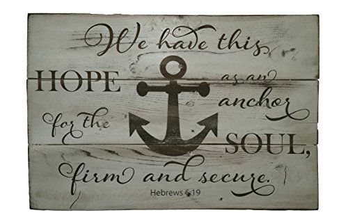 """Rustic Engraved Wood Sign - 23"""" x 16"""" - We Have This Hope..."""