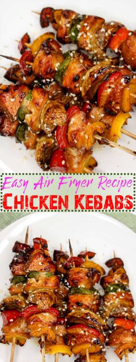 Chicken Kabobs Air Fryer Recipes Recipe Air fryer