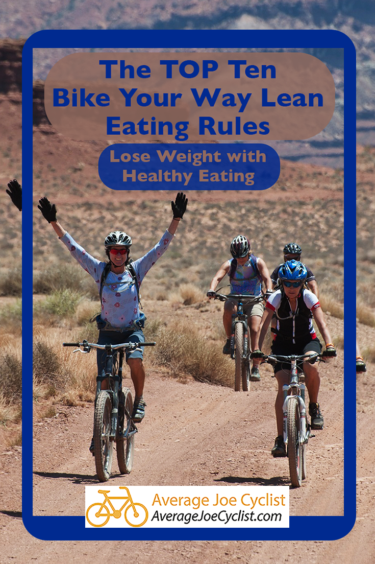 The Top 10 Bike Your Way Lean Eating Rules Training Plan