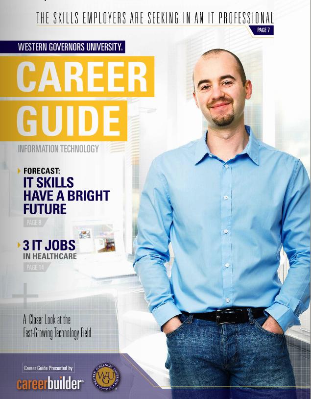 Wgu Teams Up With Careerbuilder It Business Career Guides Top Paying Jobs Career Marketing Jobs