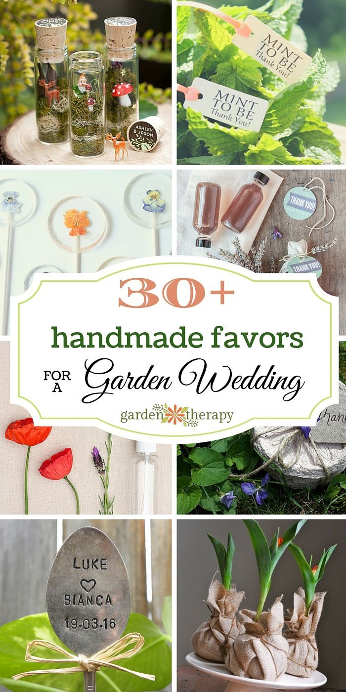 30+ Sweet Handmade Ideas for Garden Wedding Favors | Favors, 30th ...