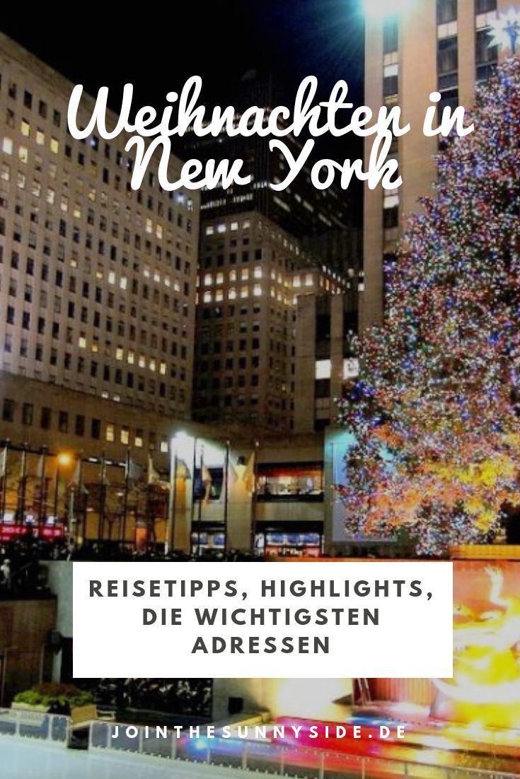 Zur Weihnachtszeit nach New York – Die Highlights • Join The Sunny Side #newyorkcity