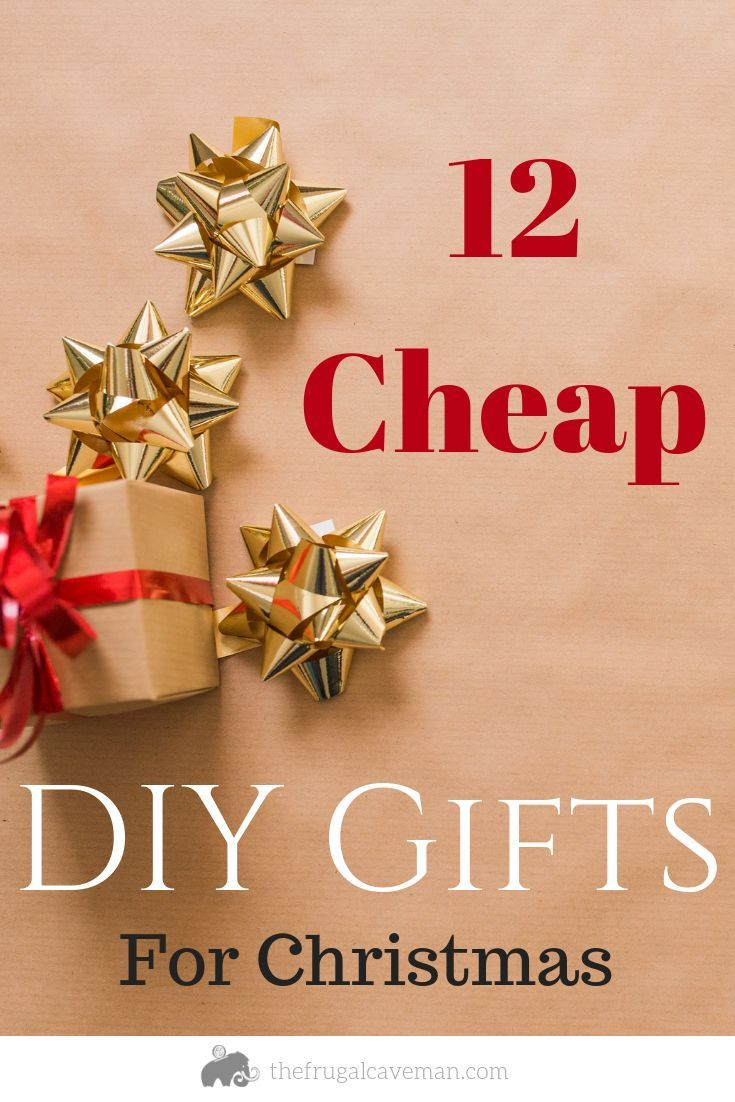 12 Inexpensive DIY Holiday Gifts Diy holiday gifts
