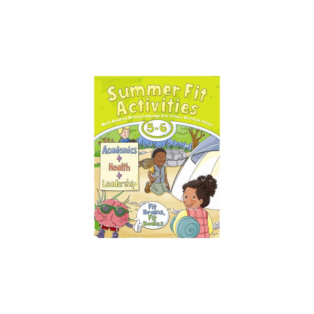 Summer Fit, Fifth - Sixth Grade (Paperback) (Leland Graham)