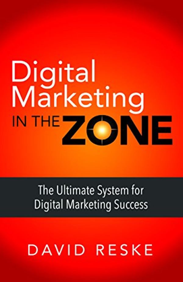 (2017) Digital Marketing in the Zone The Ultimate System