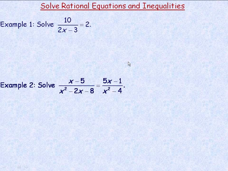 Solving Rational Equations And Inequalities Part 1 Equations Inequality Solving