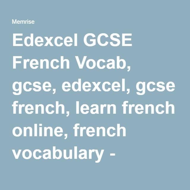 Edexcel GCSE French Vocab, gcse, edexcel, gcse french, learn french online, french vocabulary - Memrise