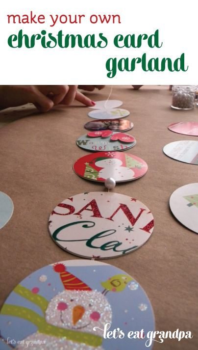 Use those old Christmas cards! Make a fun garland of memories