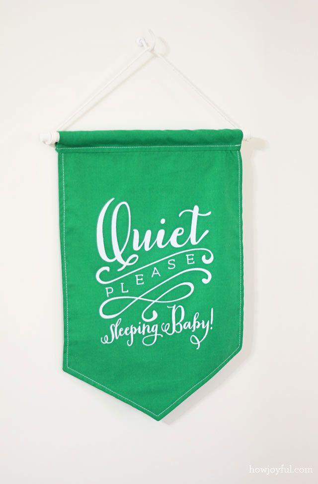"Nursery: ""Quiet please sleeping baby"" banner and free print   How Joyful"