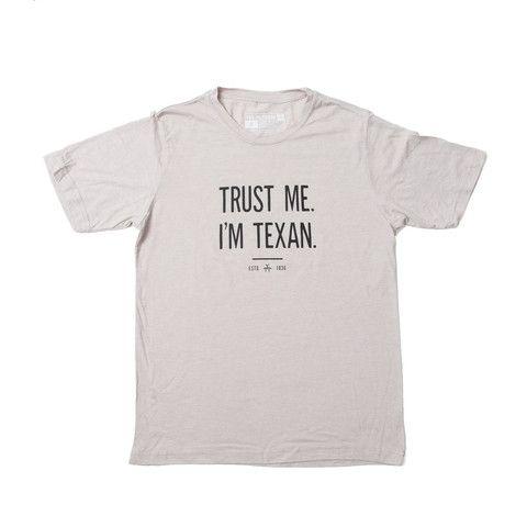 db22caa0c Trust Me I m Texan Men s T-Shirt