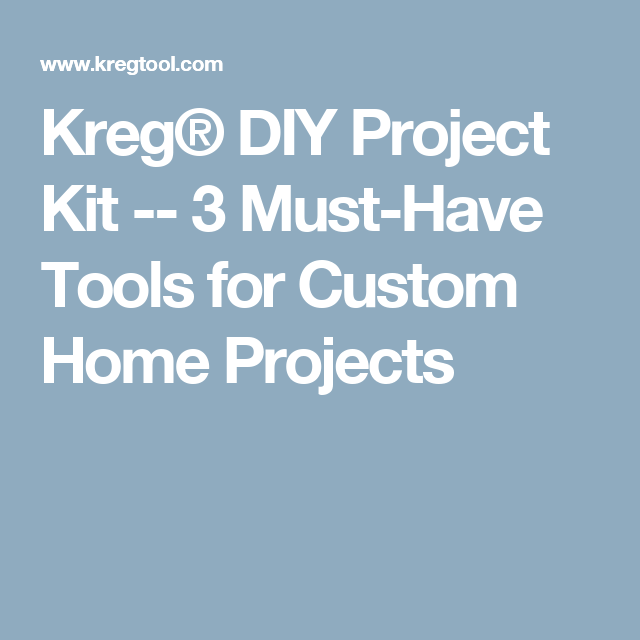 Home project kit